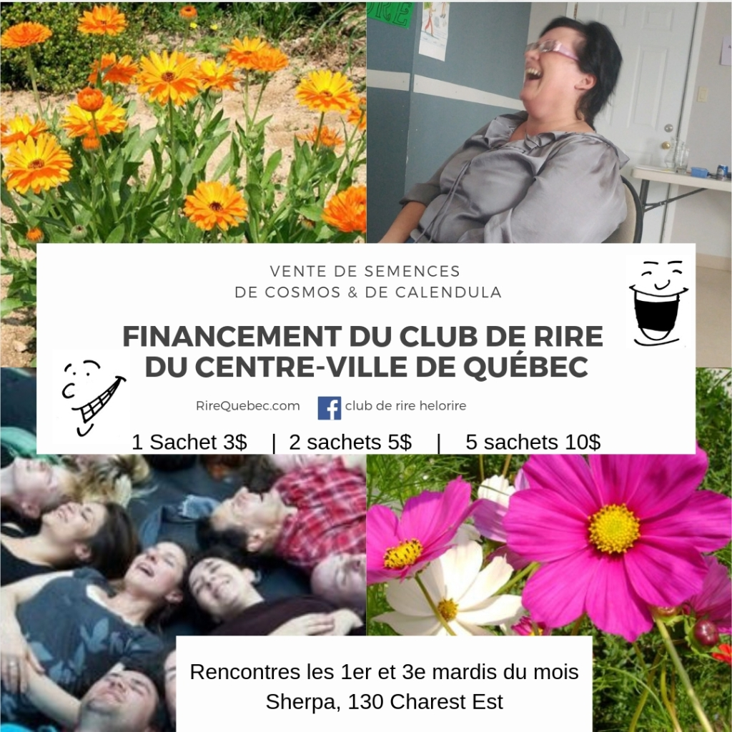 Vente de semences pour financer le club de rire du centre ville de quebec